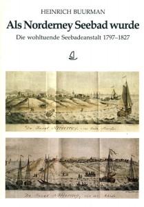Als Norderney Seebad wurde