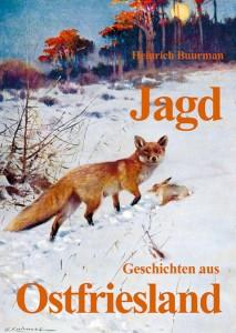 Jagdgeschichten aus Ostfriesland