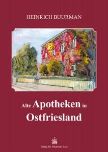 Alte Apotheken in Ostfriesland